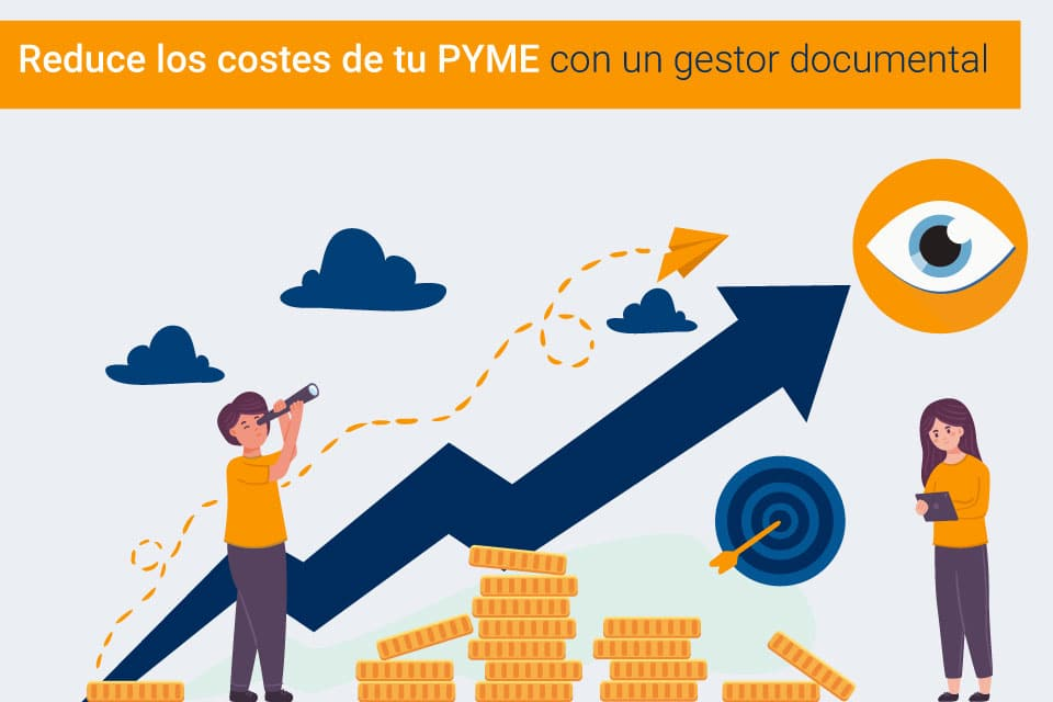 Cómo la gestión documental puede reducir los costes de tu PYME