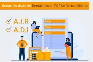 Extraer datos de pdf con nuestros módulos ADI y AIR