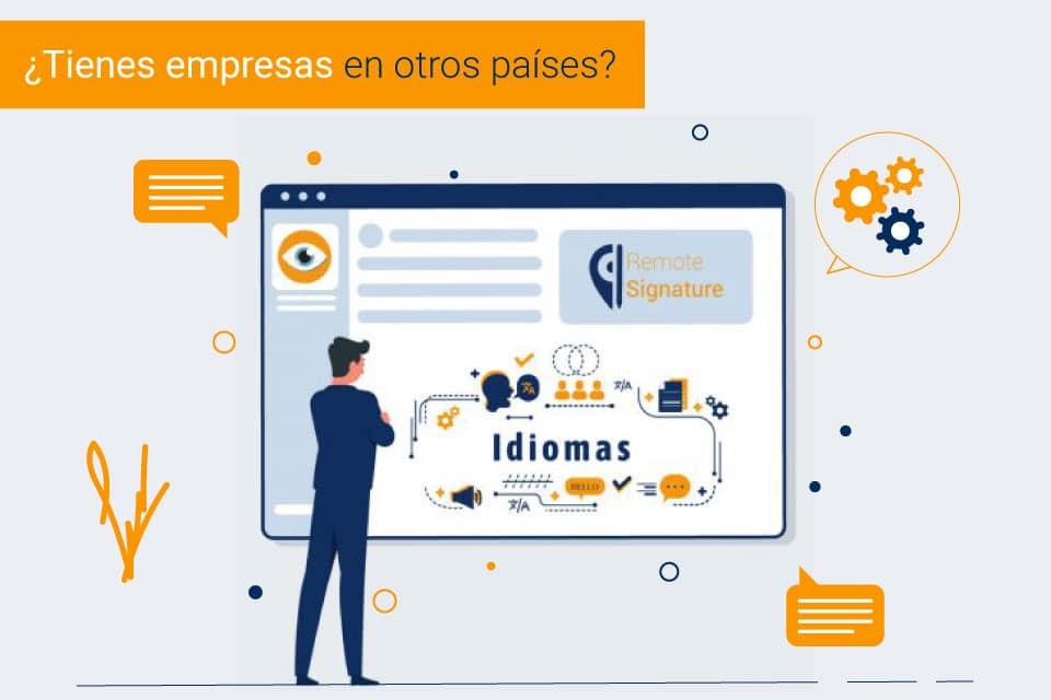 Plataforma de firma digital remota en varios idiomas