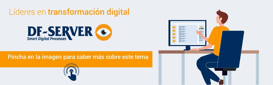Conoce más a fondo DF-SERVER digitalización de procesos