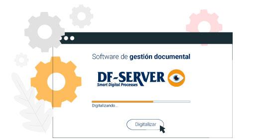DF-SERVER digitaliza tu empresa con el mejor software de gestión documental